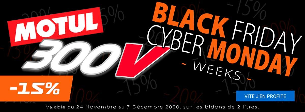 Black & Cyber Week 2020 Motul 300V